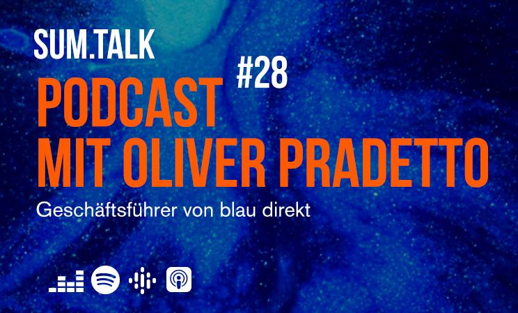 Oliver Pradetto bei sum.talk im Podcast